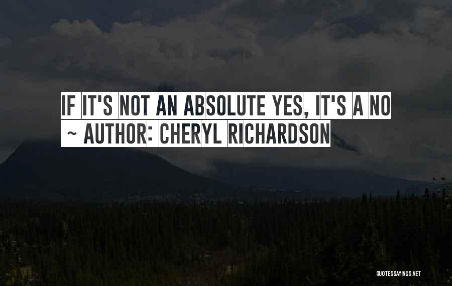No Absolutes Quotes By Cheryl Richardson