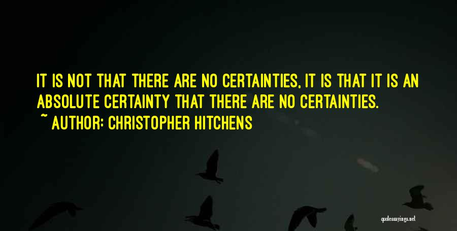No Absolutes Quotes By Christopher Hitchens