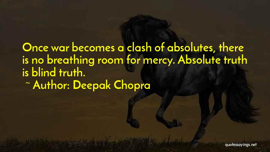 No Absolutes Quotes By Deepak Chopra
