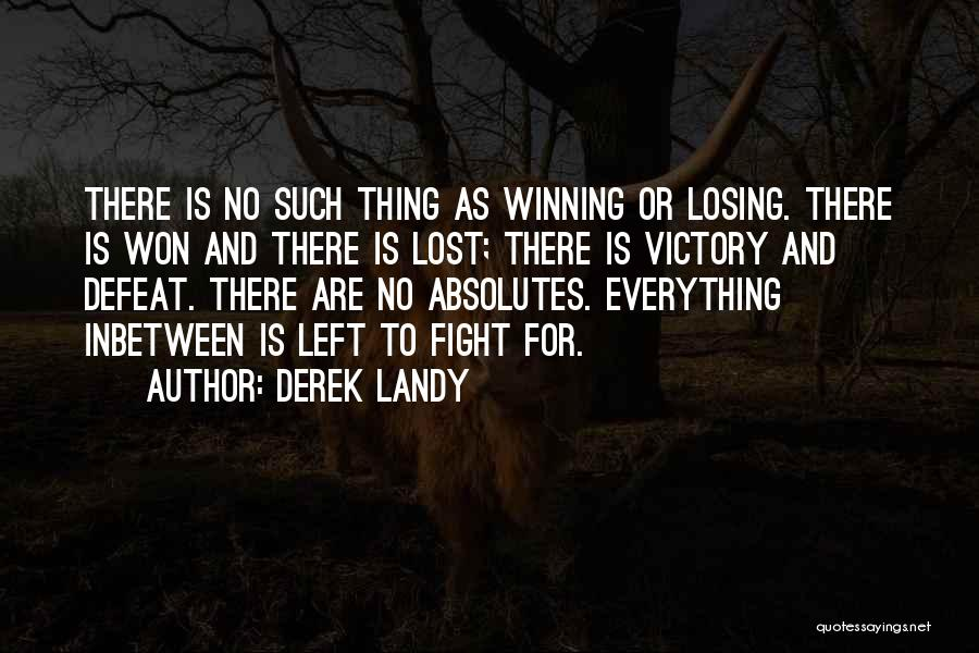 No Absolutes Quotes By Derek Landy