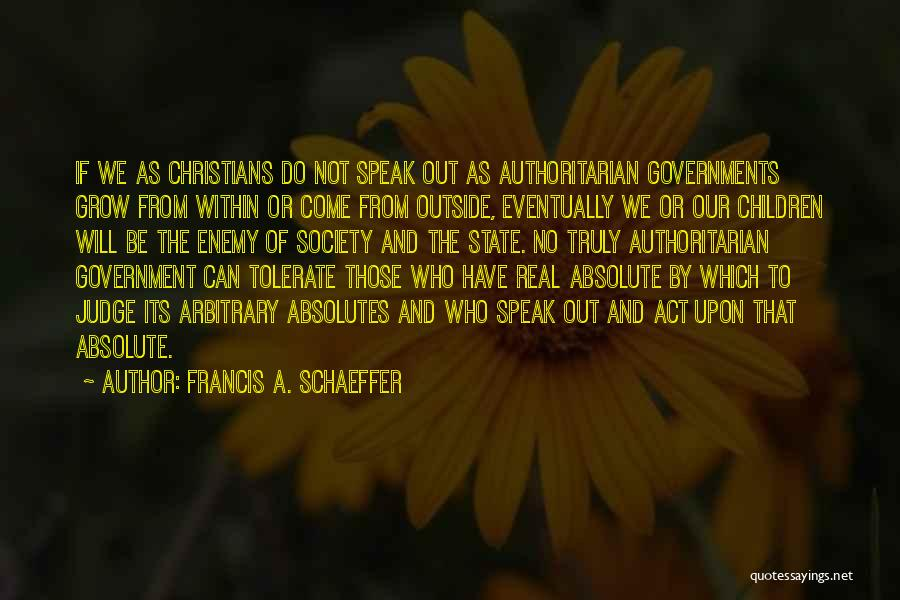 No Absolutes Quotes By Francis A. Schaeffer