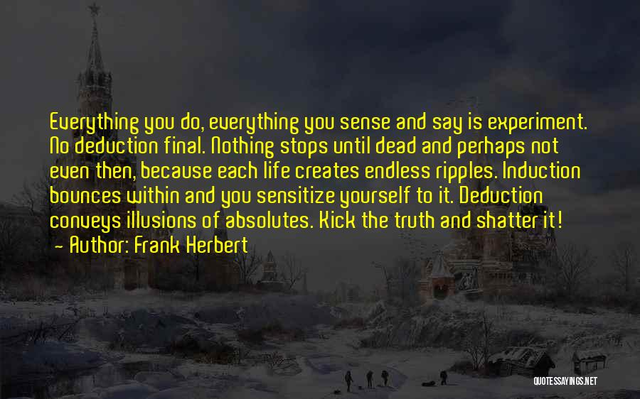 No Absolutes Quotes By Frank Herbert
