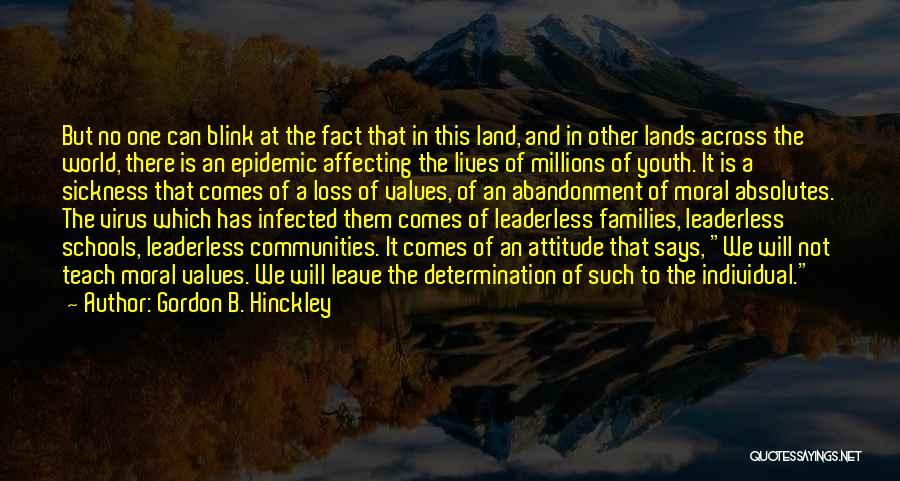 No Absolutes Quotes By Gordon B. Hinckley