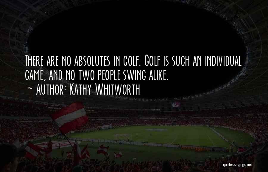 No Absolutes Quotes By Kathy Whitworth
