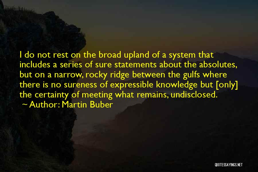 No Absolutes Quotes By Martin Buber