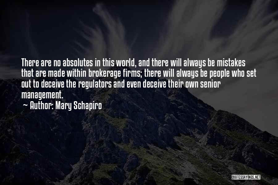 No Absolutes Quotes By Mary Schapiro