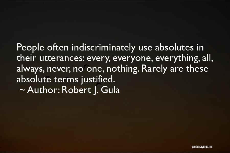 No Absolutes Quotes By Robert J. Gula