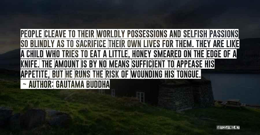 No Appetite To Eat Quotes By Gautama Buddha
