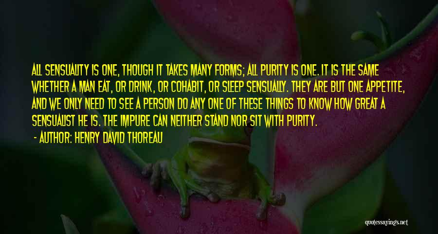 No Appetite To Eat Quotes By Henry David Thoreau