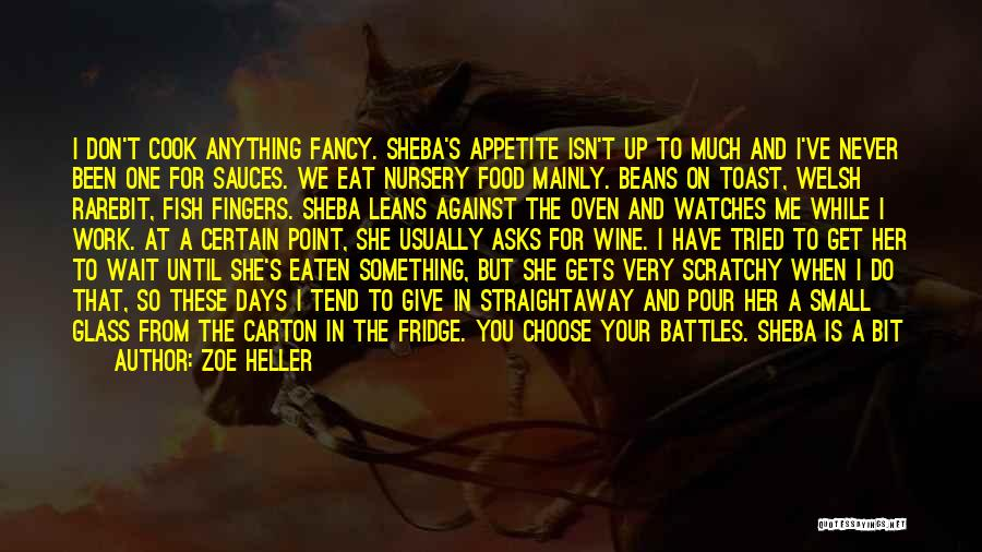 No Appetite To Eat Quotes By Zoe Heller