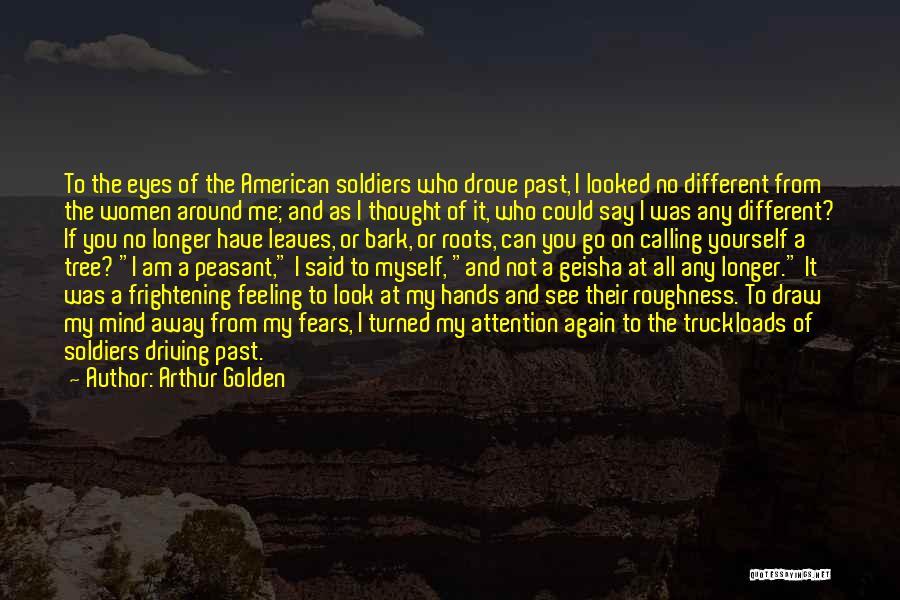 No Bark Quotes By Arthur Golden