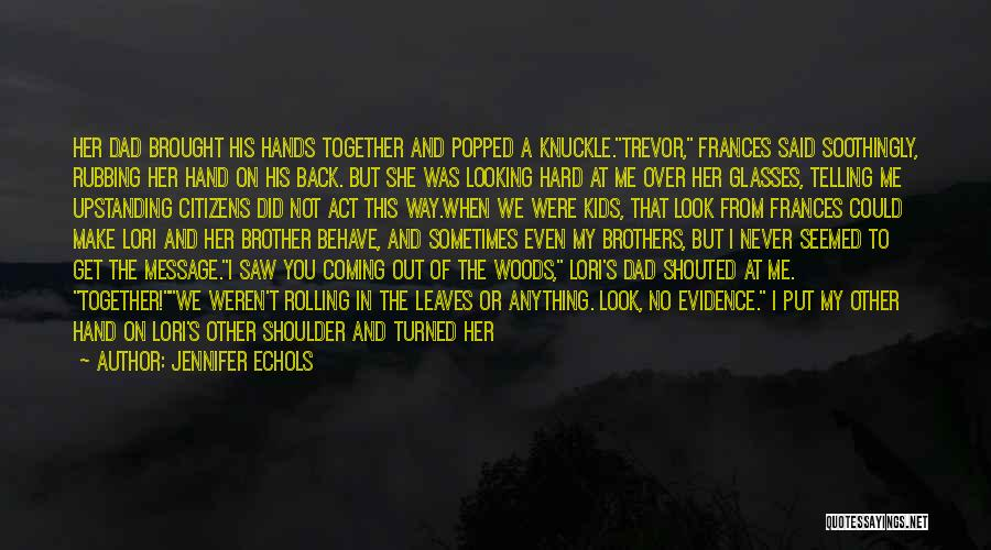 No Bark Quotes By Jennifer Echols