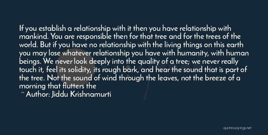 No Bark Quotes By Jiddu Krishnamurti