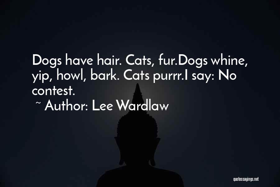 No Bark Quotes By Lee Wardlaw