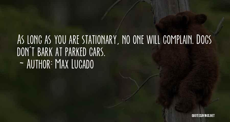 No Bark Quotes By Max Lucado