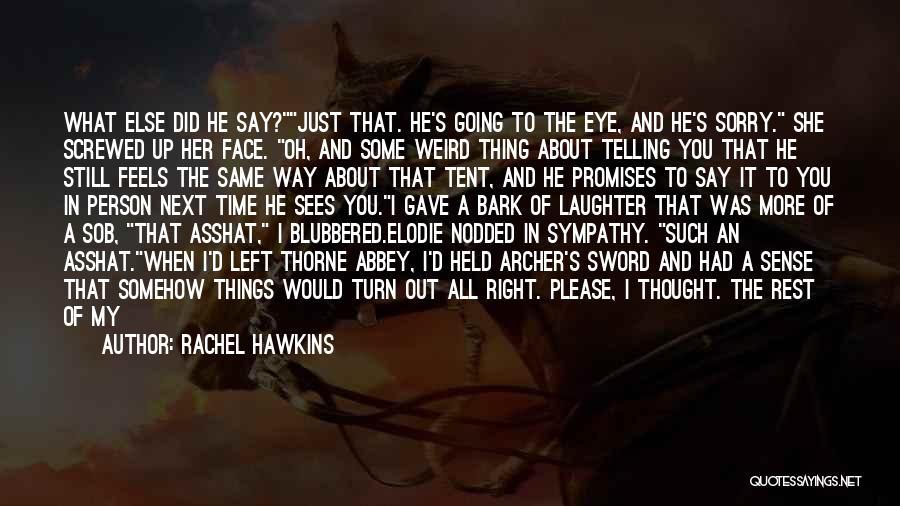 No Bark Quotes By Rachel Hawkins