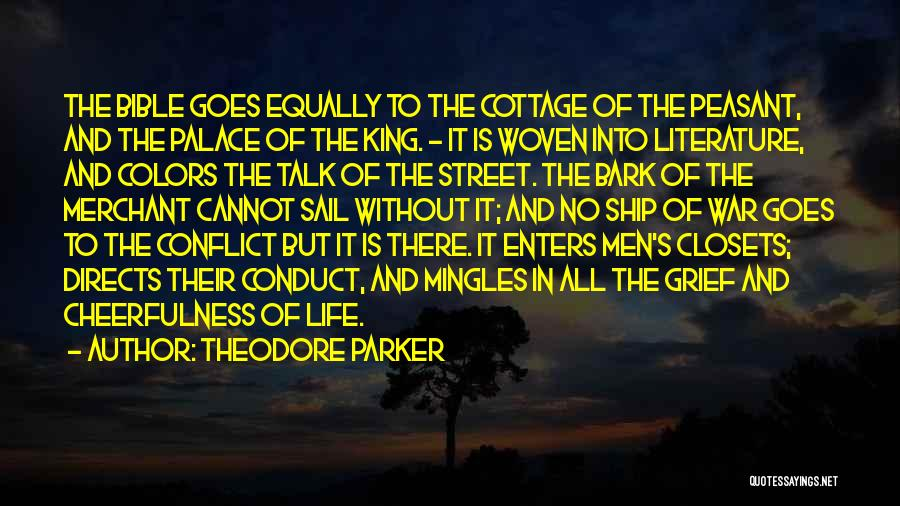No Bark Quotes By Theodore Parker
