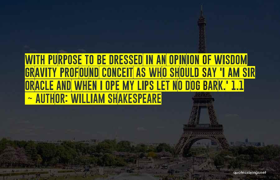 No Bark Quotes By William Shakespeare