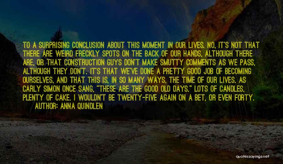 No Comments Quotes By Anna Quindlen