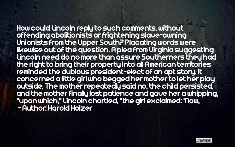 No Comments Quotes By Harold Holzer