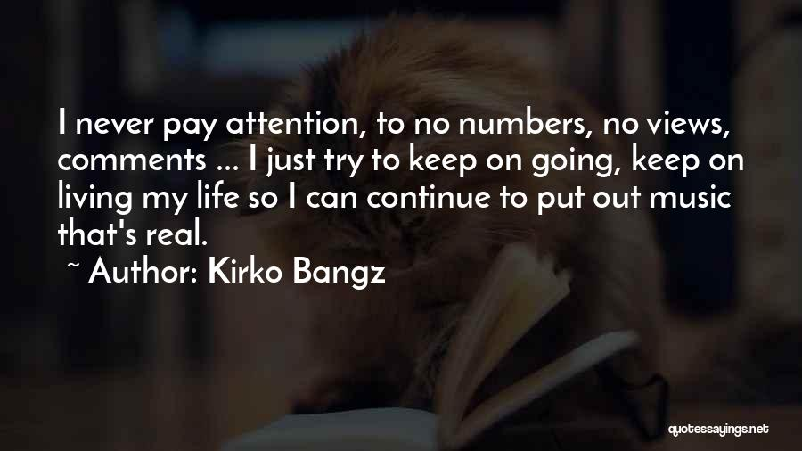 No Comments Quotes By Kirko Bangz
