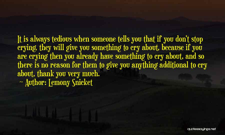 No Comments Quotes By Lemony Snicket
