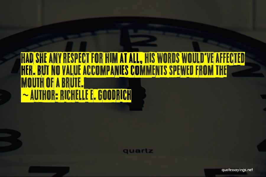 No Comments Quotes By Richelle E. Goodrich