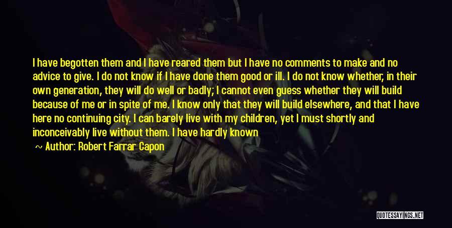 No Comments Quotes By Robert Farrar Capon