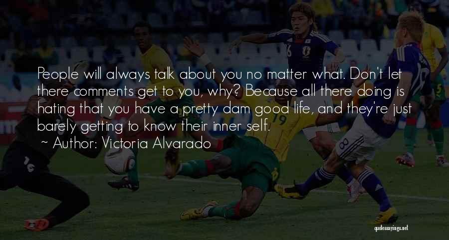 No Comments Quotes By Victoria Alvarado