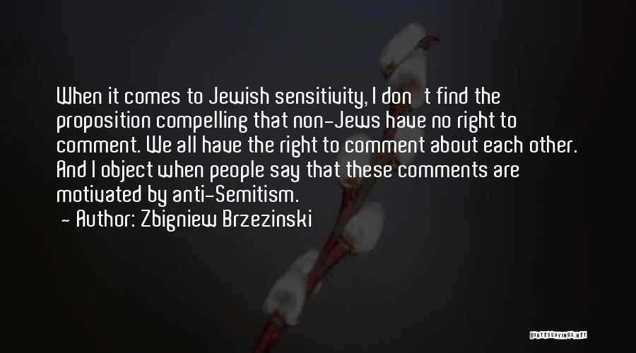 No Comments Quotes By Zbigniew Brzezinski