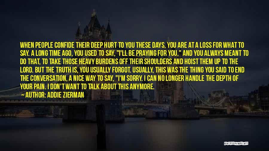No Days Off Quotes By Addie Zierman