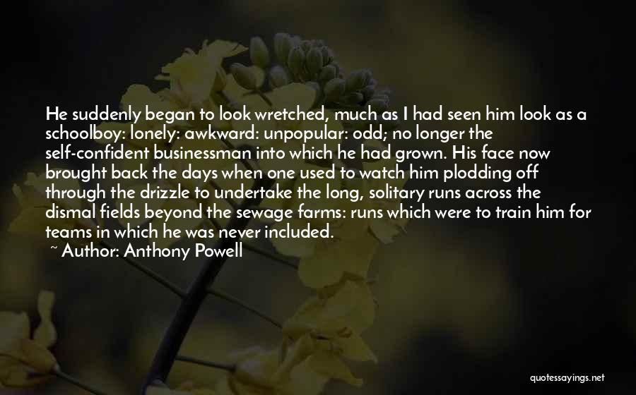 No Days Off Quotes By Anthony Powell