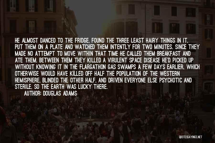No Days Off Quotes By Douglas Adams