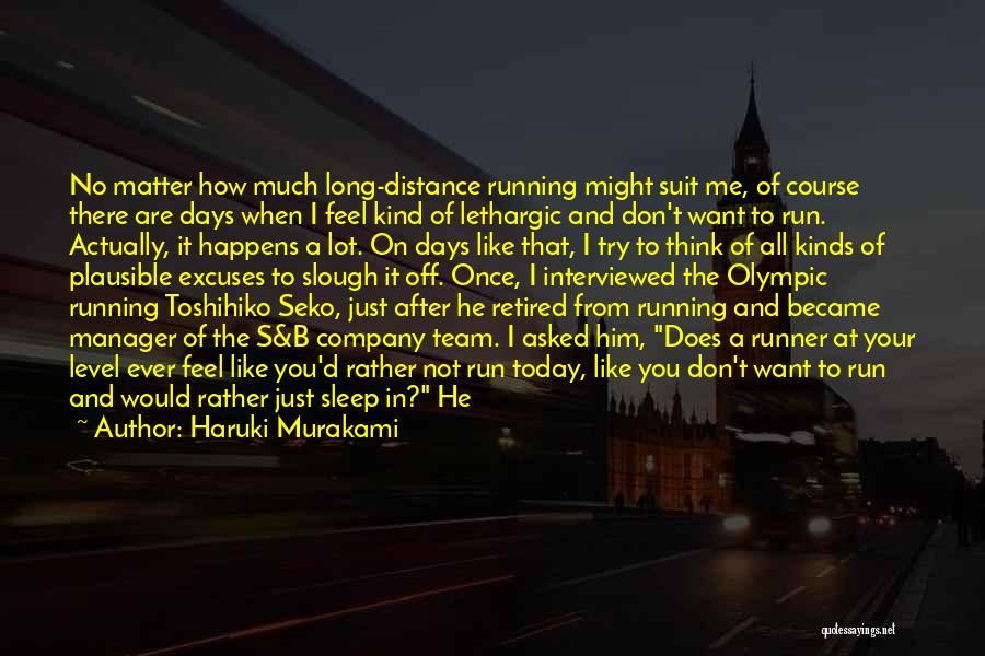 No Days Off Quotes By Haruki Murakami