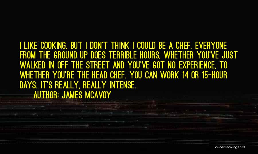 No Days Off Quotes By James McAvoy