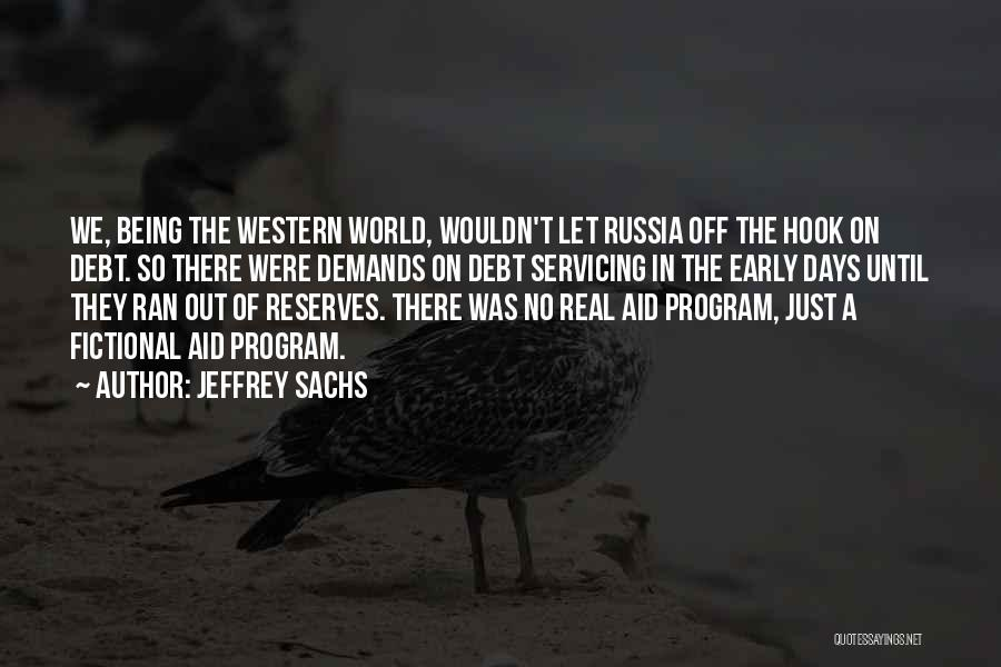No Days Off Quotes By Jeffrey Sachs