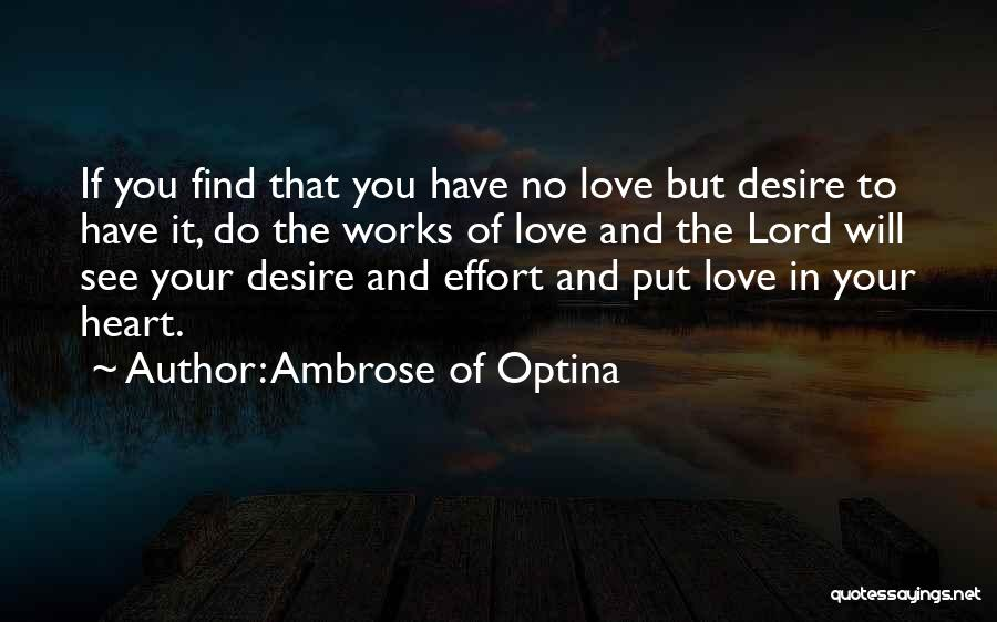 No Effort Love Quotes By Ambrose Of Optina