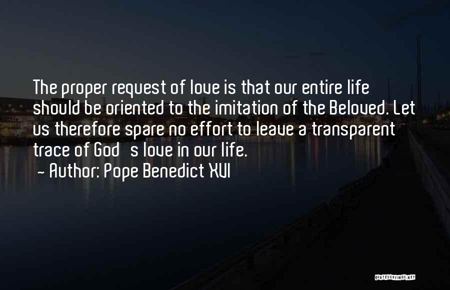 No Effort Love Quotes By Pope Benedict XVI