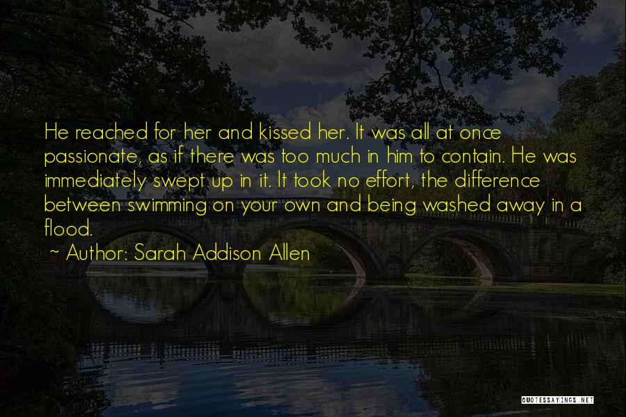 No Effort Love Quotes By Sarah Addison Allen