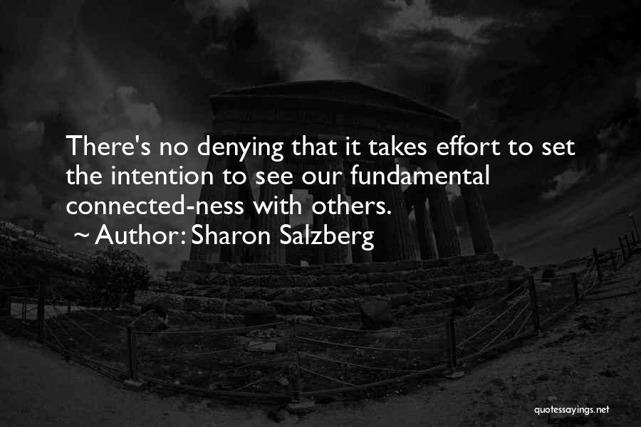 No Effort Love Quotes By Sharon Salzberg