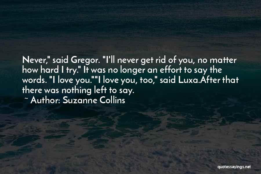 No Effort Love Quotes By Suzanne Collins