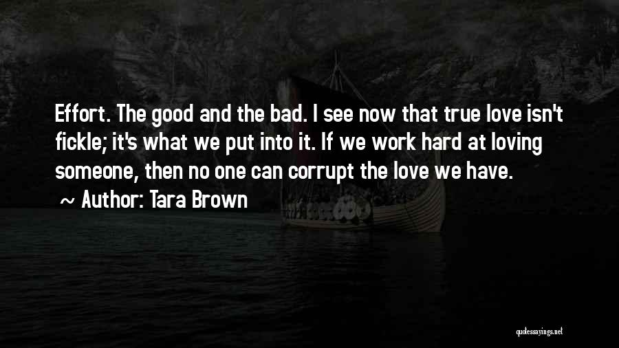 No Effort Love Quotes By Tara Brown