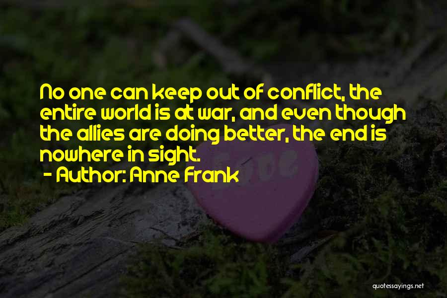No End In Sight Quotes By Anne Frank
