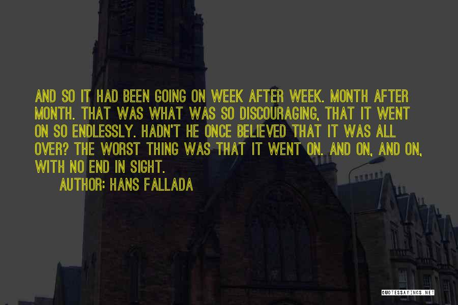 No End In Sight Quotes By Hans Fallada