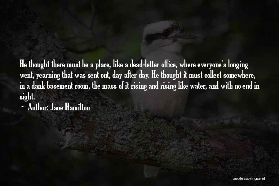 No End In Sight Quotes By Jane Hamilton