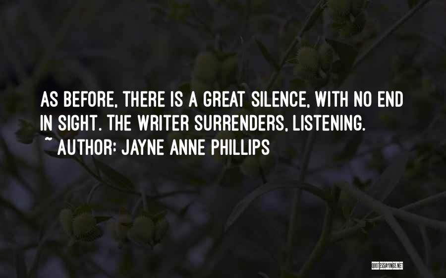 No End In Sight Quotes By Jayne Anne Phillips