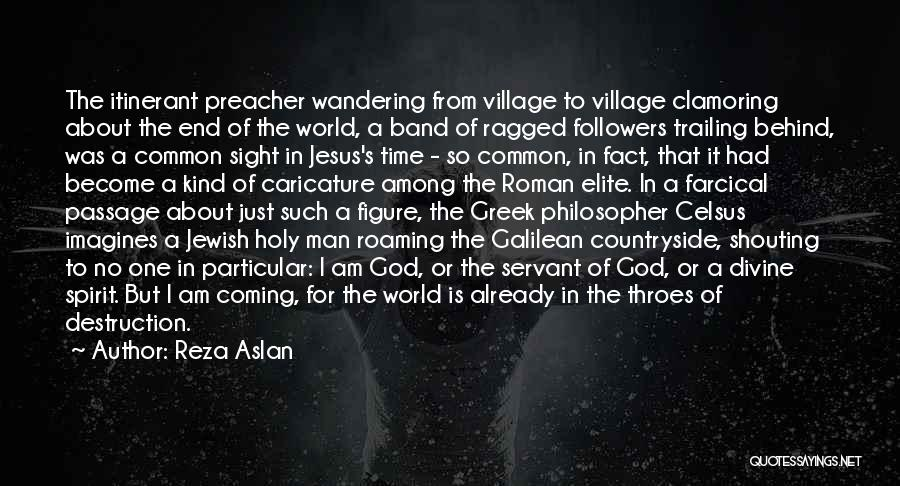 No End In Sight Quotes By Reza Aslan