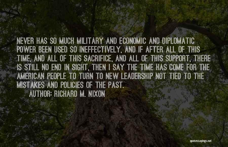 No End In Sight Quotes By Richard M. Nixon