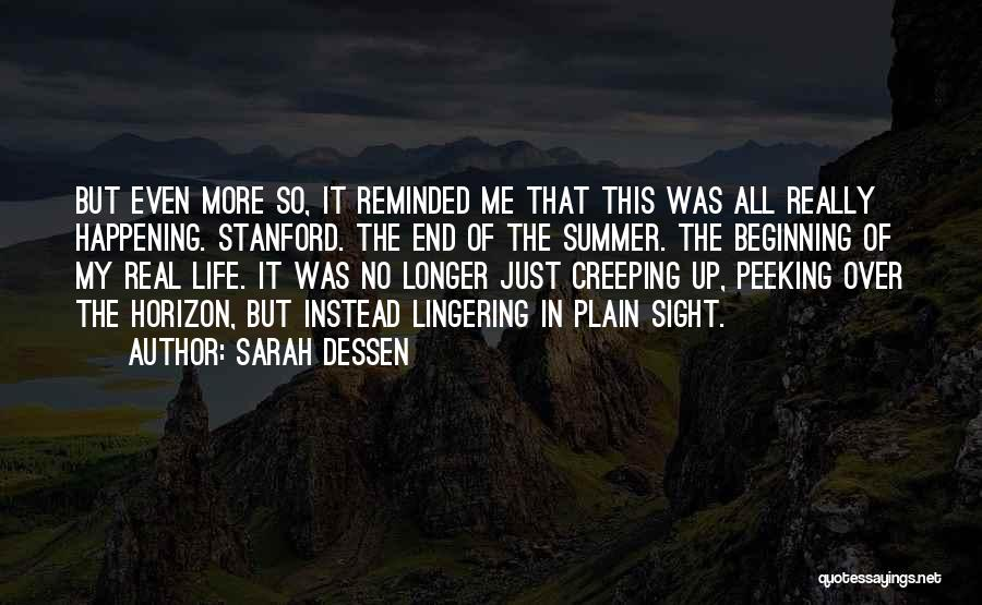 No End In Sight Quotes By Sarah Dessen