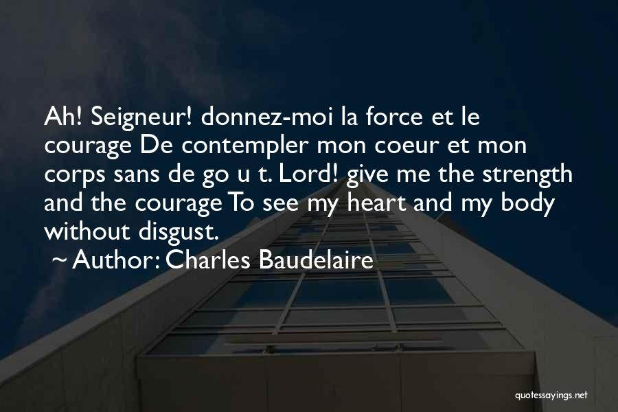 No Et Moi Quotes By Charles Baudelaire